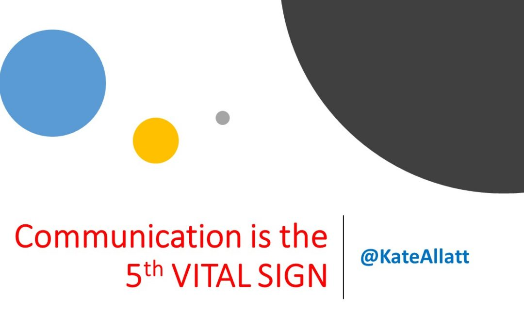 Communication must be the 5th Vital sign in ICU !!!